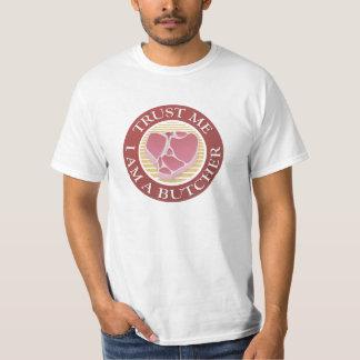 Vertrauen Sie mir, ich sind ein Metzger-förmiger T-Shirt
