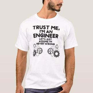 Vertrauen Sie mir Im ein Ingenieur T-Shirt