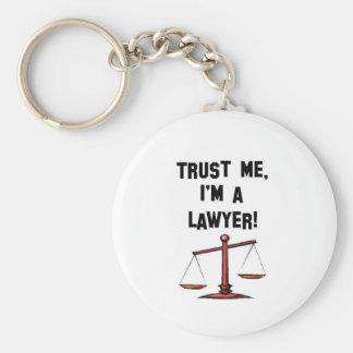 Vertrauen Sie mir Im ein Rechtsanwalt Standard Runder Schlüsselanhänger