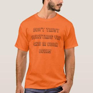 Vertrauen Sie nicht auf Comic-Buch-Text-Entwurfs-T T-Shirt