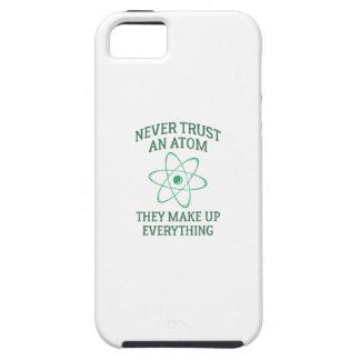 Vertrauen Sie nie einem Atom iPhone 5 Hüllen