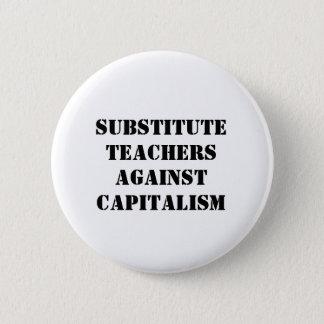 Vertretungslehrer gegen Kapitalismus Runder Button 5,7 Cm