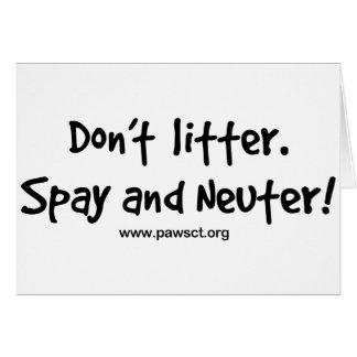 Verunreinigen Sie nicht spay und neutralisieren Karte