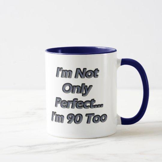 Vervollkommnen Sie 90 Jährige Tasse