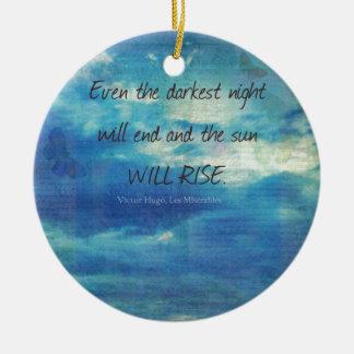Victor Hugo, Les Miserables Zitat inspirierend Keramik Ornament