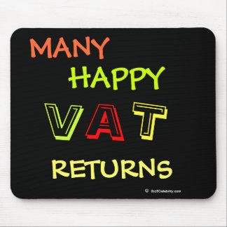 Viel glücklicher Mehrwertsteuer Rückkehr-Spaß Mousepad