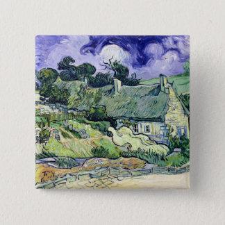 Vincent van Gogh   Thatched Hütten bei Cordeville Quadratischer Button 5,1 Cm