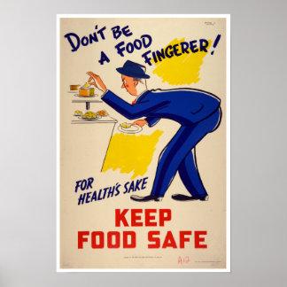 Vintag seien Sie nicht eine NahrungFingerer Poster