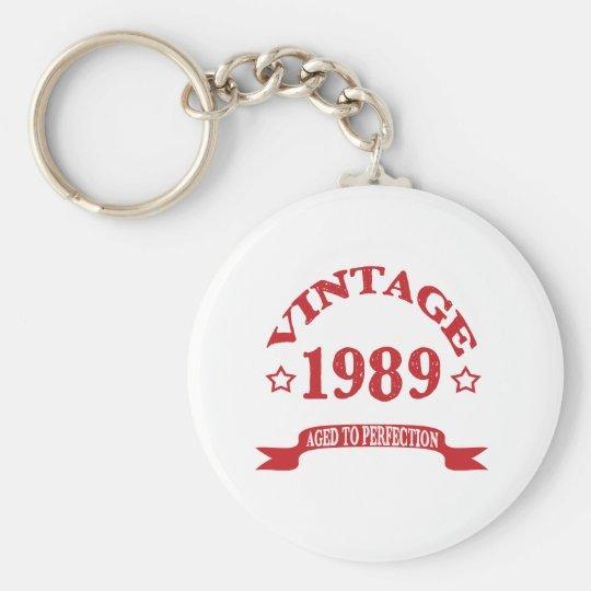 Vintage 1989 gealtert zu Paerfection Standard Runder Schlüsselanhänger