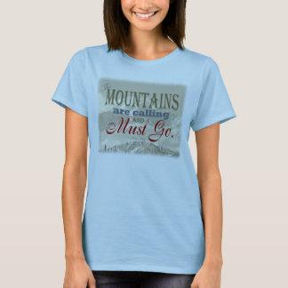 Vintage Typografie, welche die Berge nennen; Muir T-Shirt