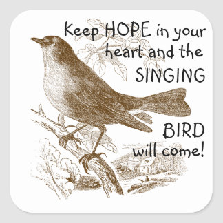 Vintager Vogel behalten Hoffnung in Ihren Quadratischer Aufkleber