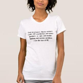 Visuelle Störungen, Muskelschwäche Problem wi… T-Shirt