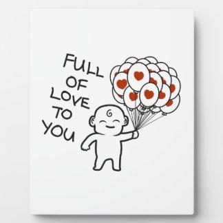 Voll von der Liebe zu Ihnen Fotoplatte