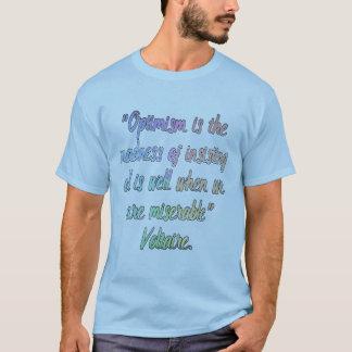 Voltaire Optimismus definierte T-Shirt