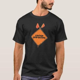 Vorsicht-Ernte-Abstauben T-Shirt