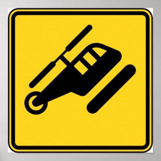 Vorsicht-Hubschrauber-Zeichen Poster