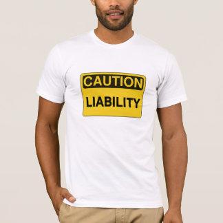 Vorsicht: Lustiges humorvolles T-Shirt der Haftung