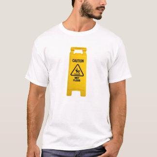 Vorsicht-nasser Boden T-Shirt