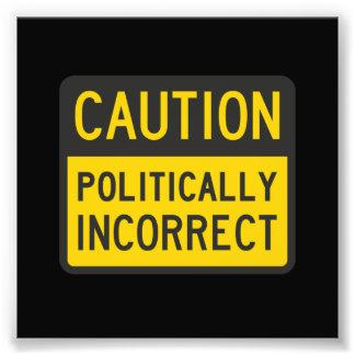 Vorsicht politisch falsch kunst fotos