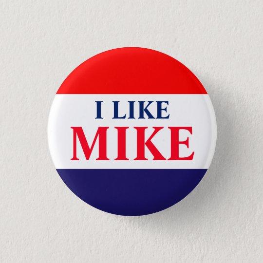 #VoteMikeWilliams I mögen Mike-Klassiker-Knopf Runder Button 2,5 Cm