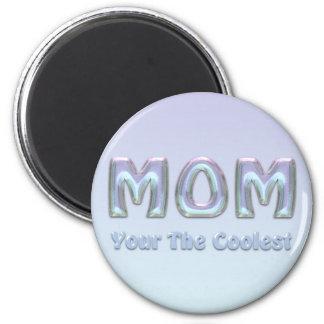 Votre l'aimant de maman le plus frais magnet rond 8 cm
