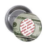 Votre visage sur les $100 Bill ! Carte photo Pin's Avec Agrafe
