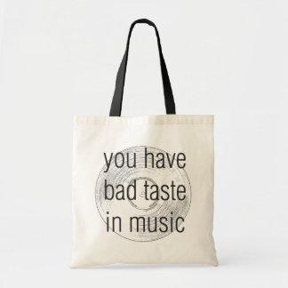 vous avez de mauvais goûts musicaux sacs fourre-tout