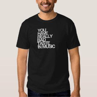 Vous avez de mauvais goûts musicaux t-shirts