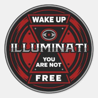 Wachen Sie Sie sind nicht freies Illuminati auf Runder Aufkleber