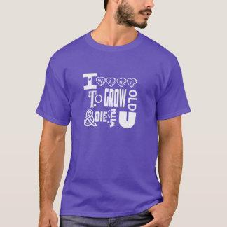 Wachsen Sie alt u. die T-Shirt