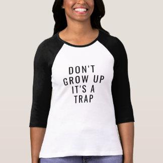 wachsen Sie es nicht ist ein Blockierlustiger T - T-Shirt