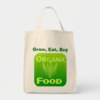 Wachsen Sie, essen Sie, kaufen Sie Bio Tragetasche