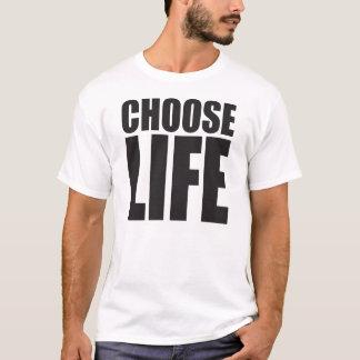 Wählen Sie das Leben T-Shirt