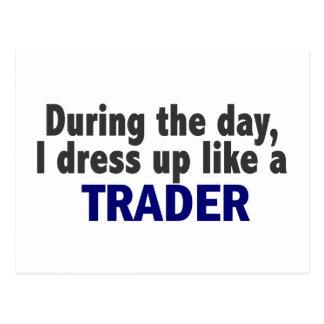 Während des Tages kleide ich oben wie ein Händler Postkarte