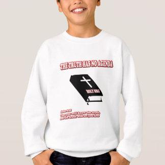 Wahrheit, keine Tagesordnung Sweatshirt