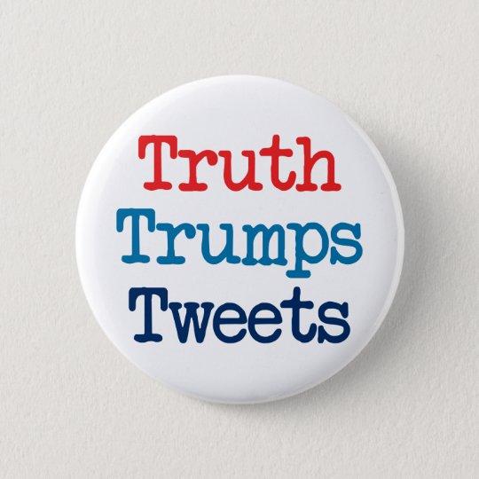 Wahrheits-Trümpfe tweetet - Antipräsident Trump Runder Button 5,1 Cm