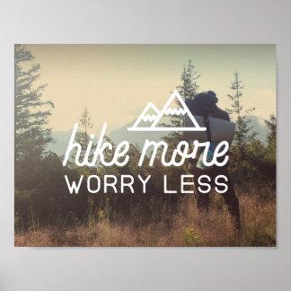 Wandern Sie mehr, sorgen Sie sich weniger Plakat