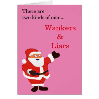 Wanker-Lügner ehrlicher Weihnachtsmann Karte