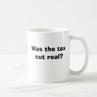 War die Steuersenkung wirklich? Kaffeetasse