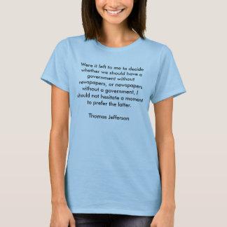War es verlassen mir, zu entscheiden ob wir T-Shirt