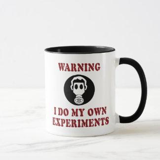 Warnend tue ich meine eigenen Experimente - Tasse