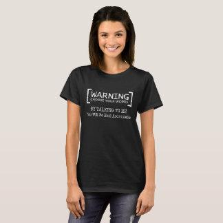 Warnend, wählen Sie Ihre Wörter, T-Shirt