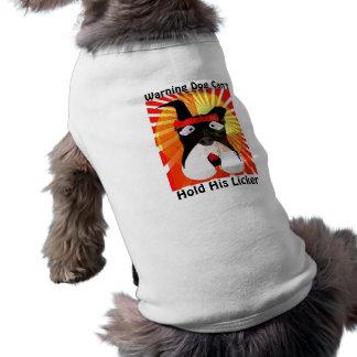 Warnender Hund kann sein Licker Hundet-shirt nicht Top