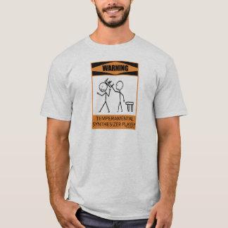 Warnender Temperamental synthesizer-Spieler T-Shirt