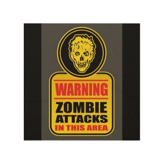 Warnender Zombie nimmt Zeichen in Angriff Holzleinwand