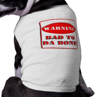 Warnendes Schlechtes zu DA-Knochen T-Shirt