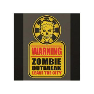 Warnendes Zombie-Ausbruchzeichen Holzwanddeko