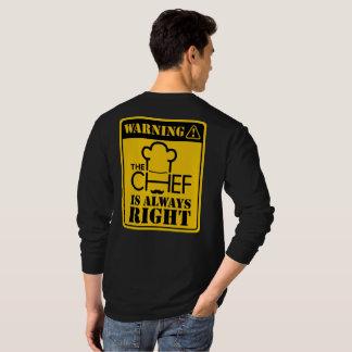 WARNING! Der Koch hat immer Recht! T-Shirt