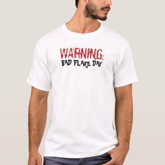 WARNING: , SCHLECHTER AUFFLACKERN-TAG T-Shirt