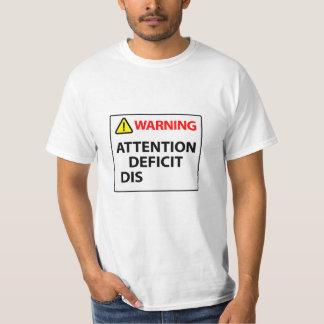 Warnung - Aufmerksamkeitsstörung T-Shirt